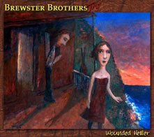 Brewster Brothers - Wounded Healer