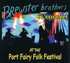 Brewster Brothers - In Concert At The Port Fairy Festival