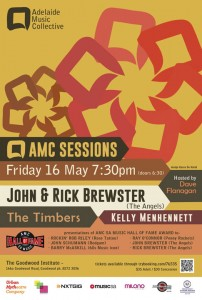 The Adelaide AMC Sessions Where Brothers Rick & John Will Be Inducted Into The AMC SA Music Hall Of Fame - 16th May 2014