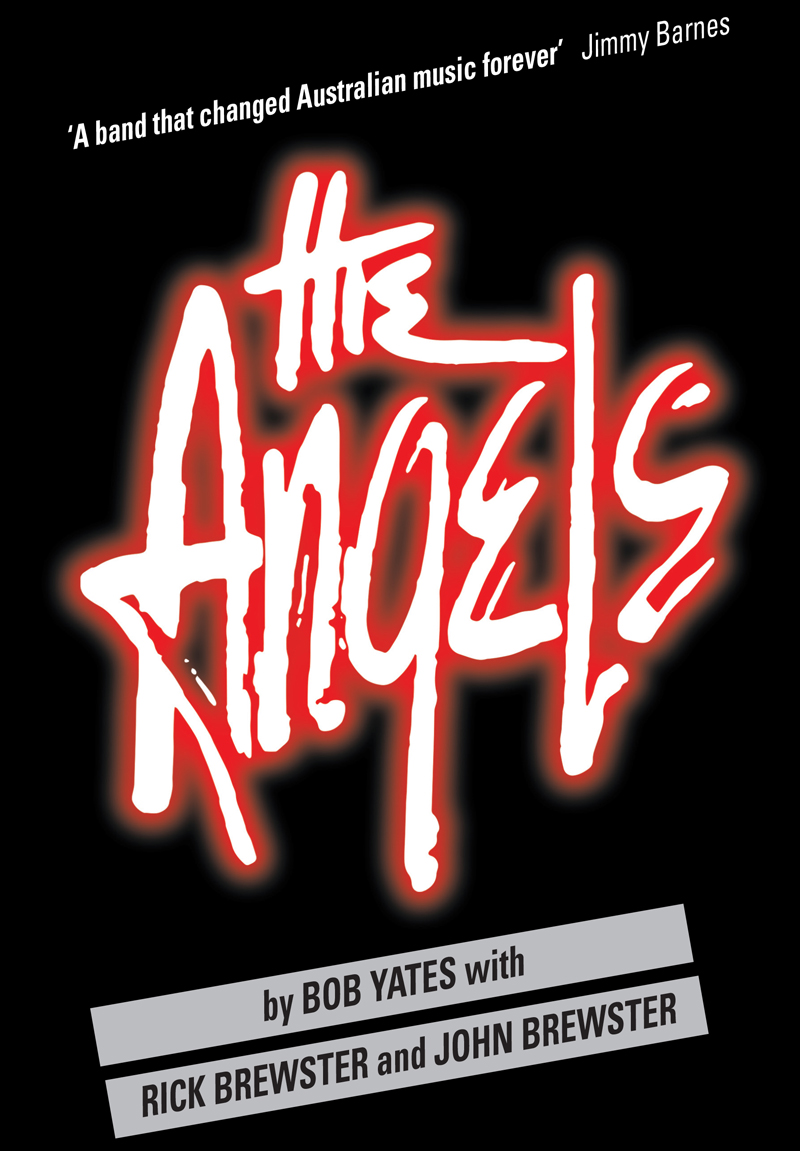 The Angels - New Book - Brothers Angels & Demons